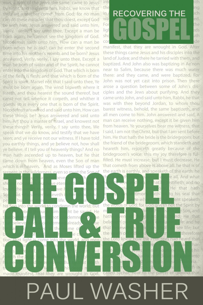 The Gospel Call & True Conversion Book Cover