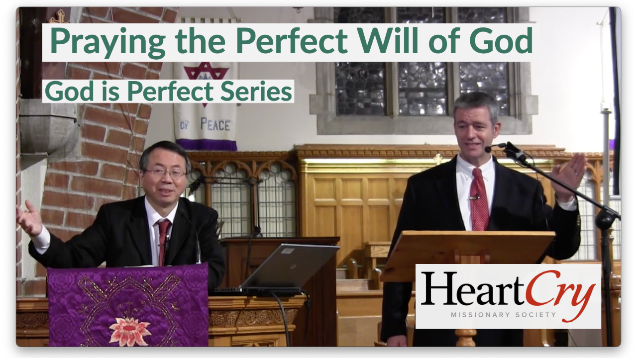 Praying The Perfect Will Of God